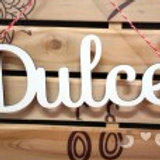 "FRASE DECORATIVA ""DULCE"""