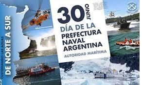 30 de junio - Día de la Prefectura Naval Argentina