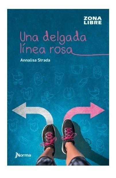 Una delgada linea rosa - Annalisa Strada