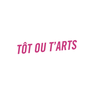 Logo Tôt ou T'Arts rose.png