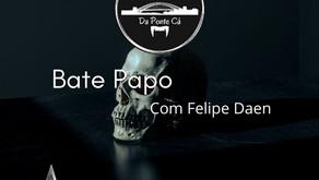 Bate papo no Vale com Felipe Daen por PalladaCast