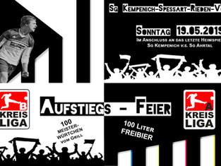 +++ AUFSTIEGSFEIER +++ Erste Mannschaft und die SG Kempenich/Spessart/Rieden/Volkesfeld laden ein.