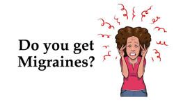 do get migraine