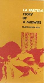La Partera: Story of a Midwife