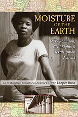 Moisture of the Earth: Mary Robinson, Civil Rights and Textiles Activist