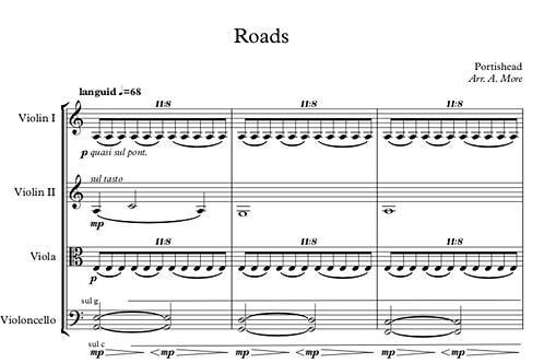Roads - Portishead Arrangement for String Quartet