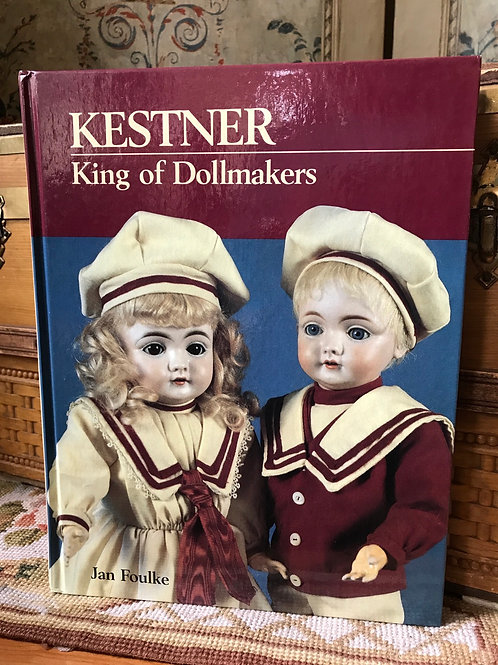 Kestner, King of Dollmakers