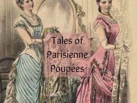 Tales of Parisienne Poupées