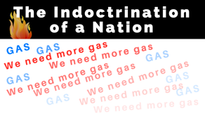 The fracked gas indoctrination of a nation