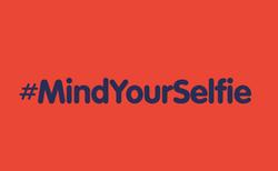 Mind your selfie