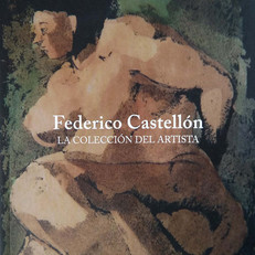 Federico Castellón. La colección del artista.