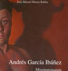 Andrés García Ibáñez. Minotauromaquia
