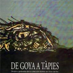 De Goya a Tàpies. Dibujos y grabados de la colección Ibáñez de Olula del Río