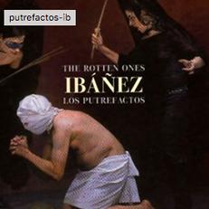 Ibáñez. Los putrefactos