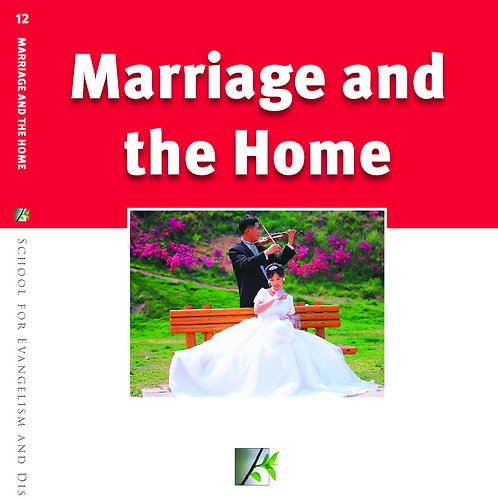Marriage and the Home