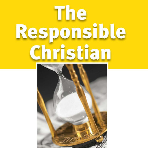 The Responsible Christian