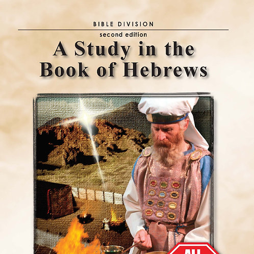 A Study in the Book of Hebrews