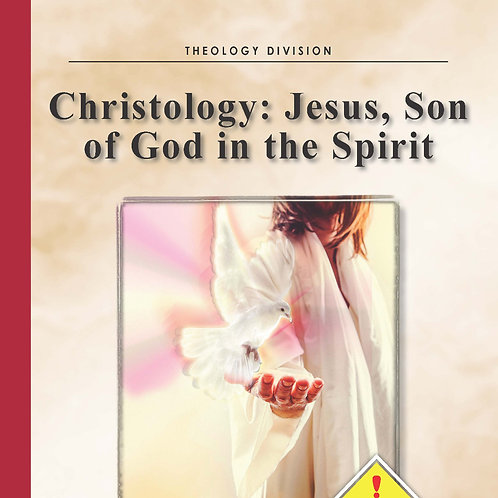Christology: Jesus, Son of God in the Spirit