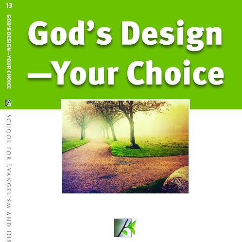 God's Design - Your Choice