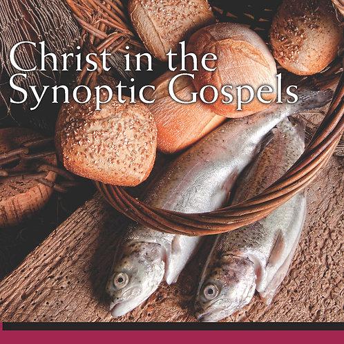 Christ in the Synoptic Gospels