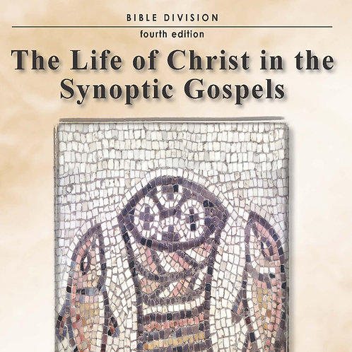 The Life of Christ in the Synoptic Gospels