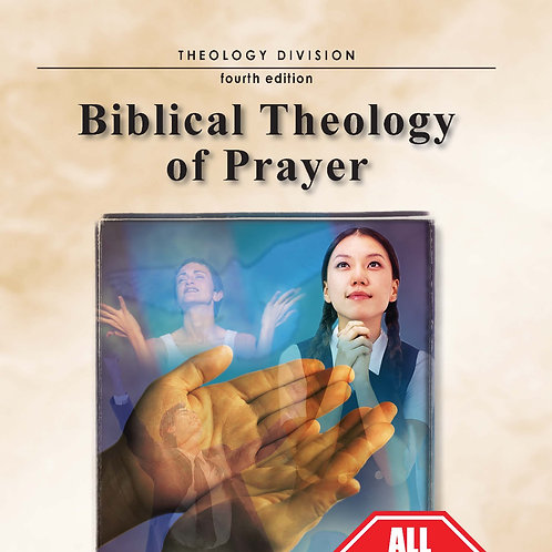 Biblical Theology of Prayer