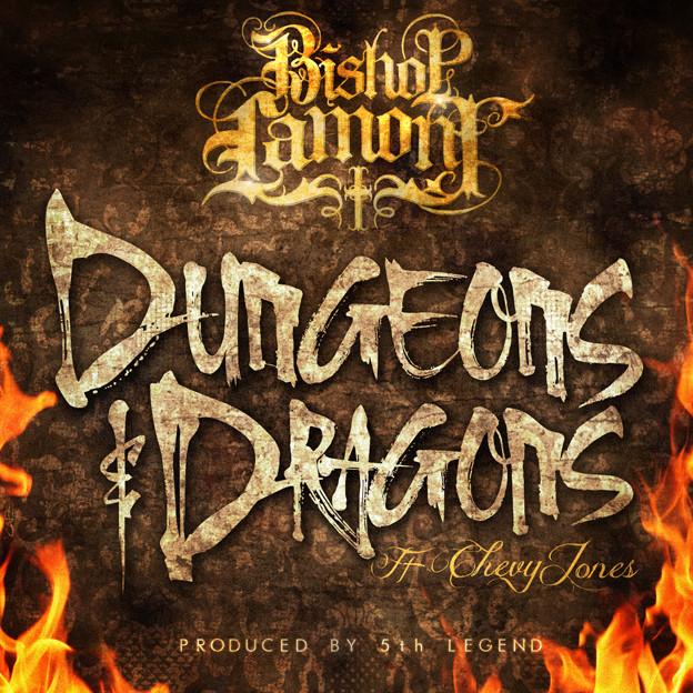 "Single cover art design for recording artist Bishop Lamont ft. Chevy Jones: ""Dungeons & Dragons"""