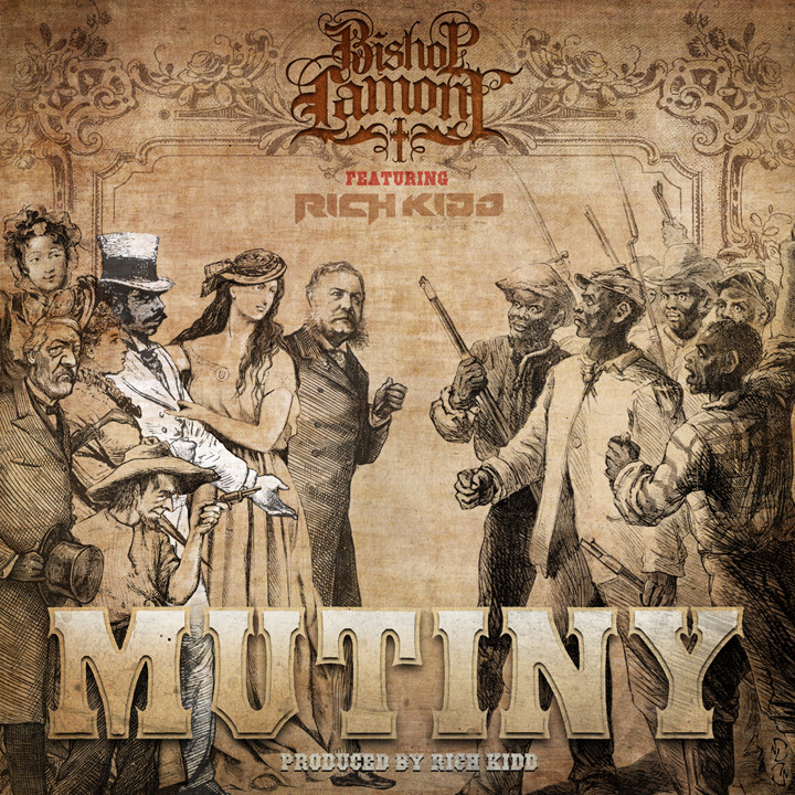 "Single cover art design for recording artist Bishop Lamont ft. Rich Kidd: ""Mutiny"""