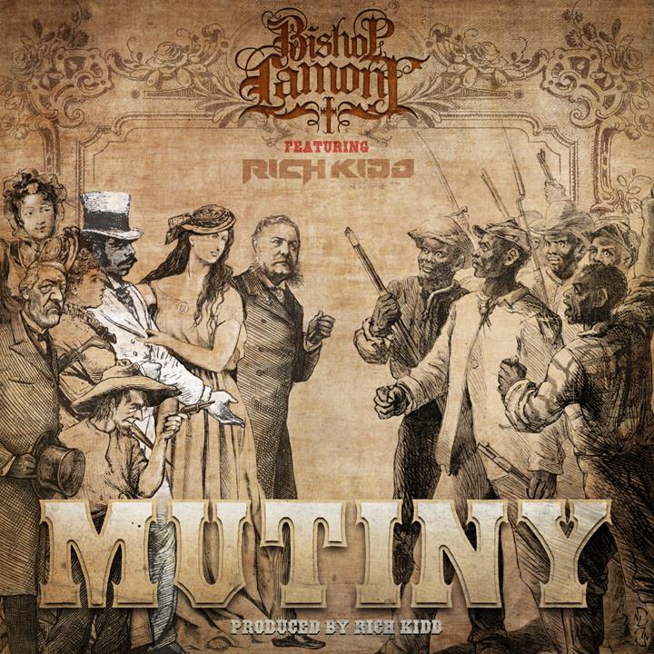 "Single cover art design for recording artist Bishop Lamont ft. Rich Kidd: ""Mutiny"""