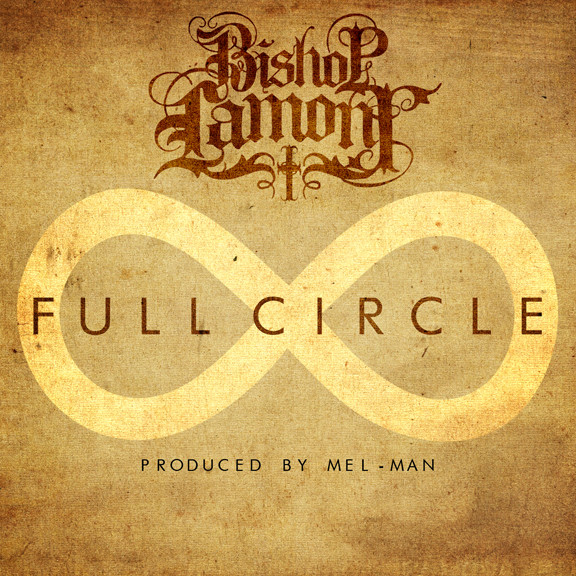 "Single cover art design for recording artist Bishop Lamont: ""Full Circle"""