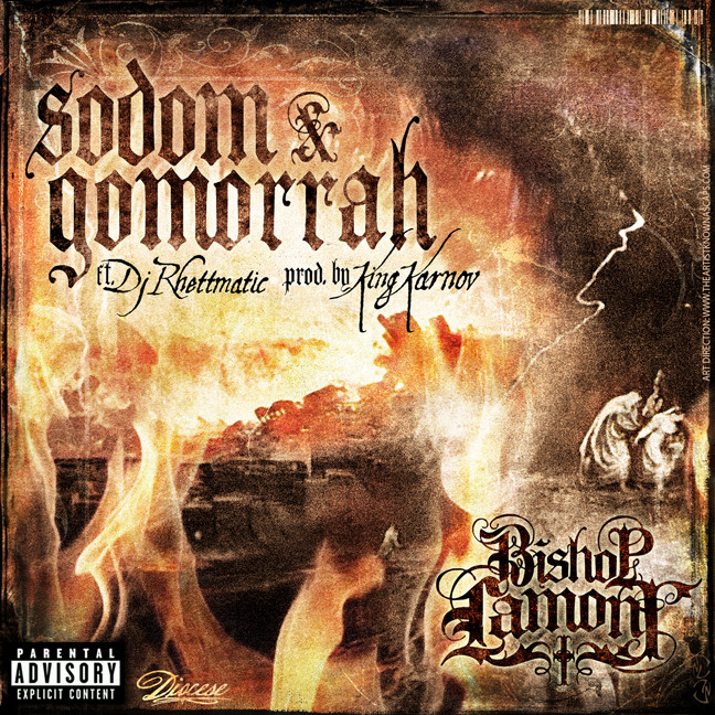 "Single cover art design for recording artist Bishop Lamont ft. Dj Rhettmatic: ""Sodom & Gomorrah"""