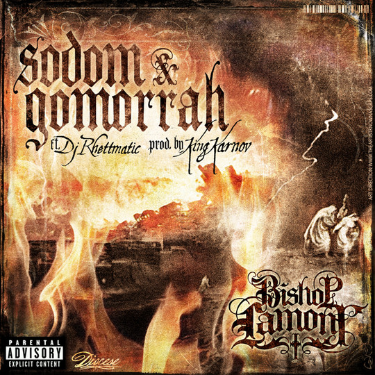 """Single cover art design for recording artist Bishop Lamont ft. Dj Rhettmatic: """"Sodom & Gomorrah"""""""