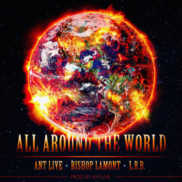 Single cover art design for recording artist Bishop Lamont ft. Ant Live and L.R.B.