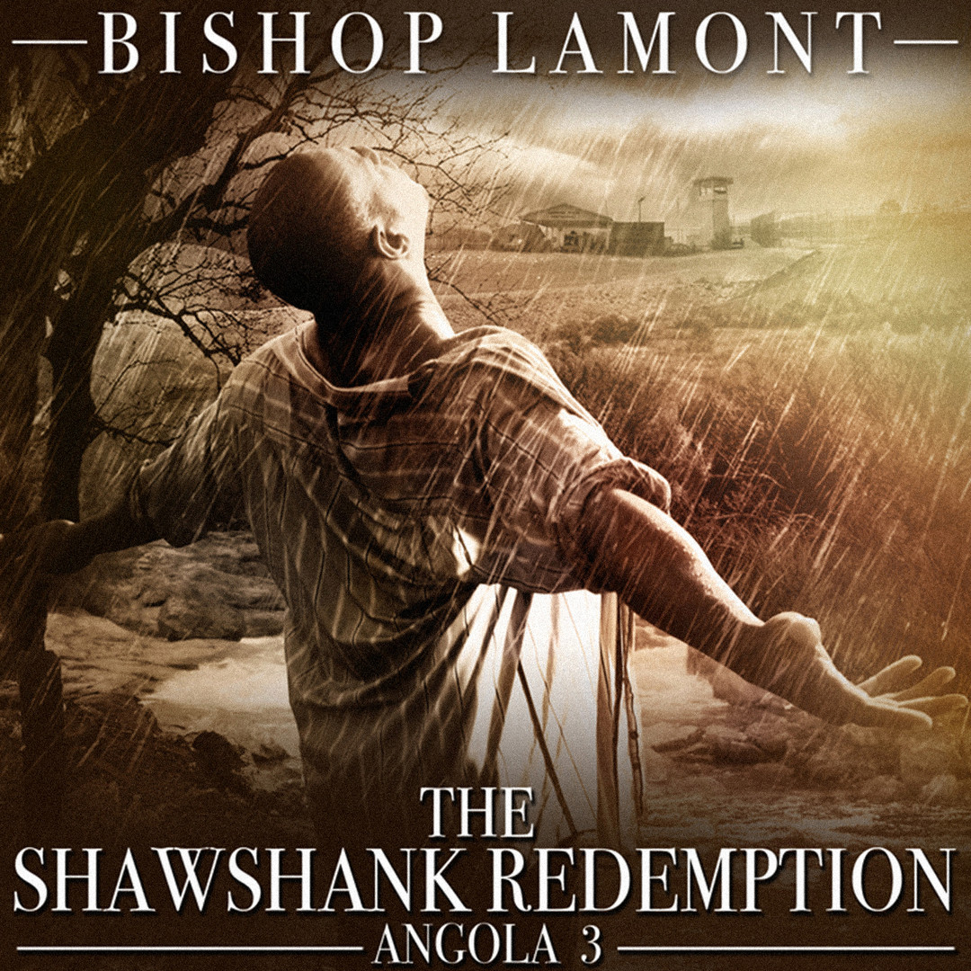 "Cover art for recording artist Bishop Lamont's street album, ""The Shawshank Redemption / Angola 3"""