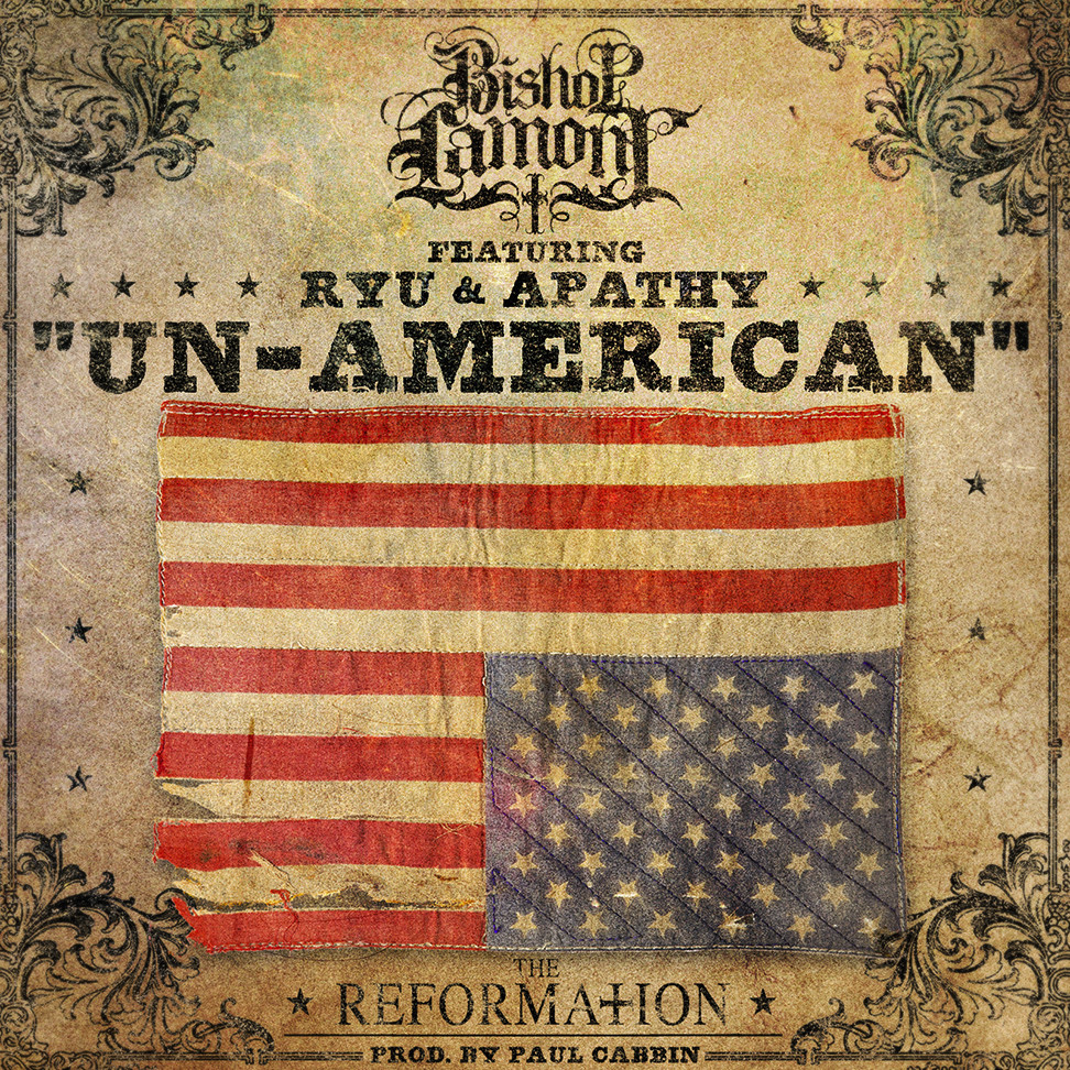 "Single cover art design for recording artist Bishop Lamont ft. Ryu and Apathy: ""Un-American"""