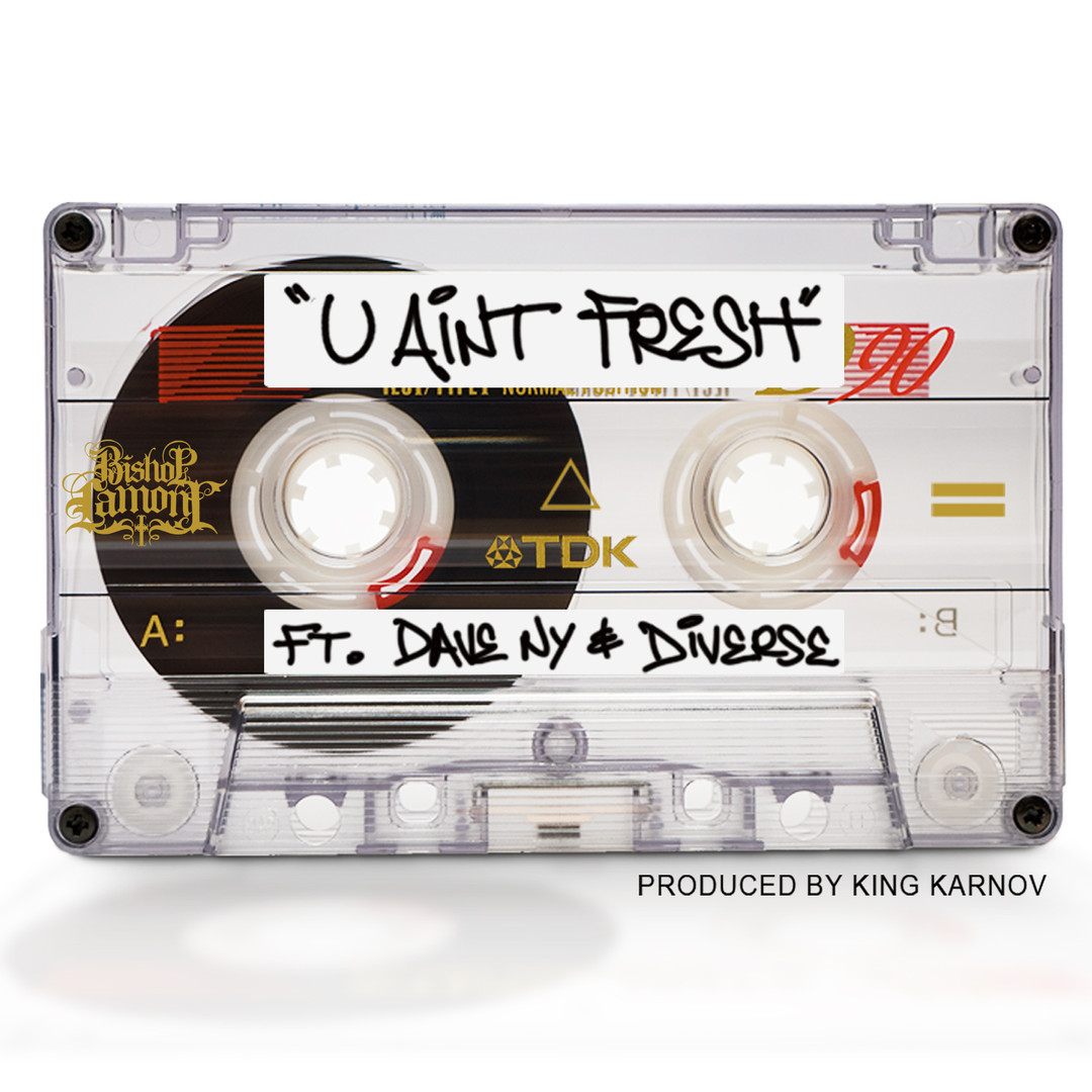 "Single cover art design for recording artist Bishop Lamont ft. Dave NY: ""U Ain't Fresh"""