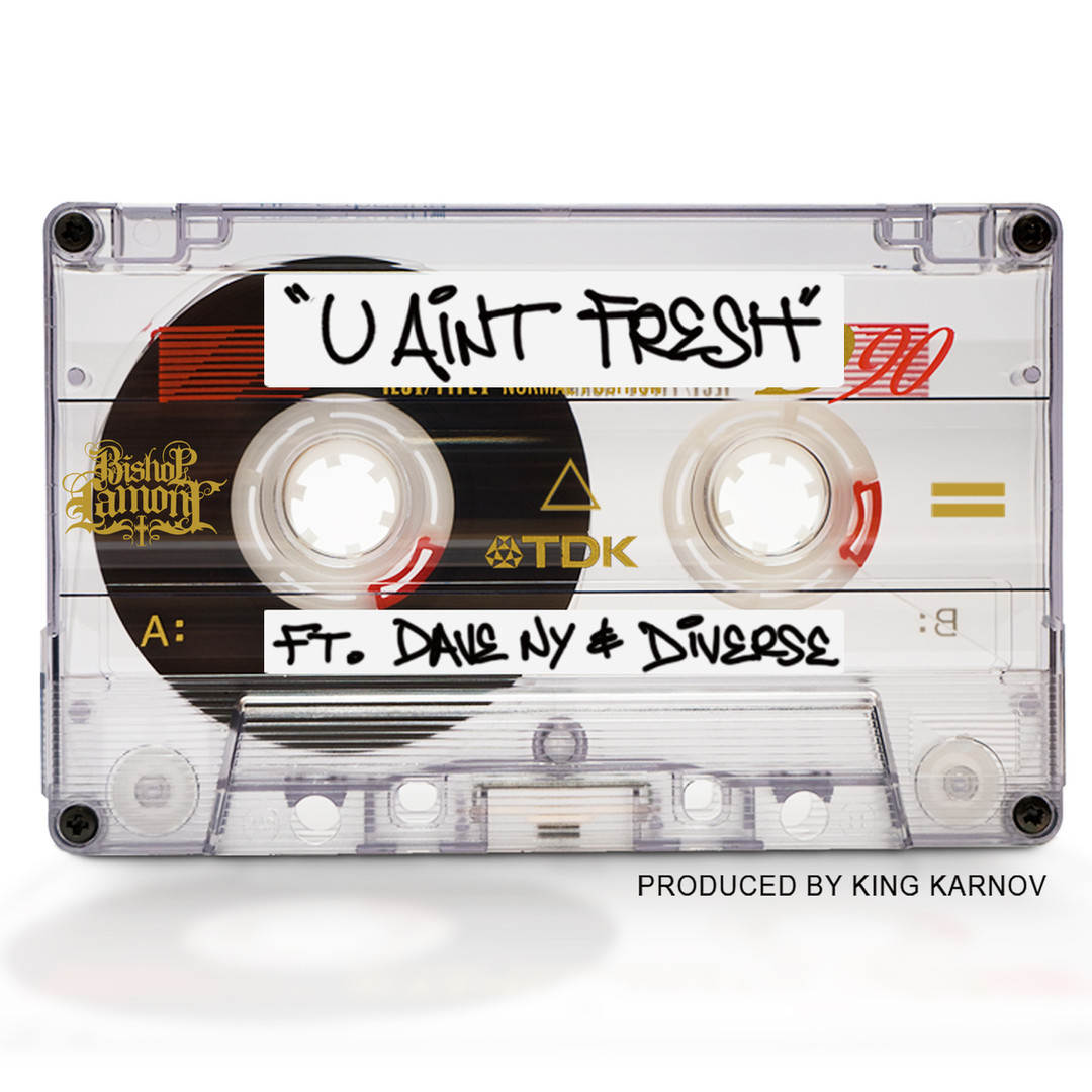 """Single cover art design for recording artist Bishop Lamont ft. Dave NY: """"U Ain't Fresh"""""""