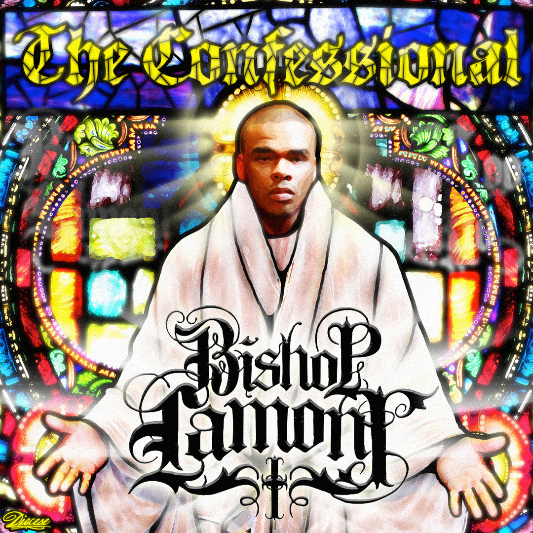 "Cover art for recording artist Bishop Lamont's street album, ""The Confessional"""