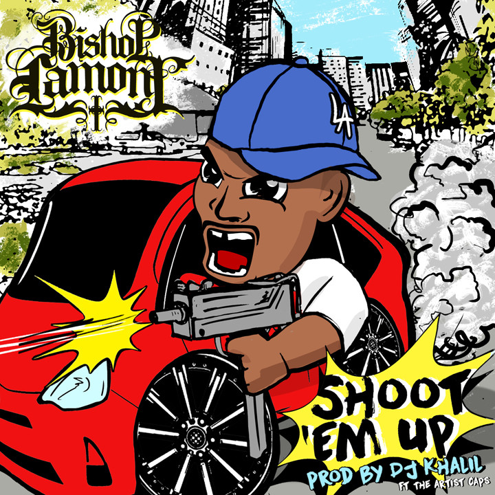 "Single cover art design for recording artist Bishop Lamont ft. The Artist CAPS: ""Shoot Em Up"""