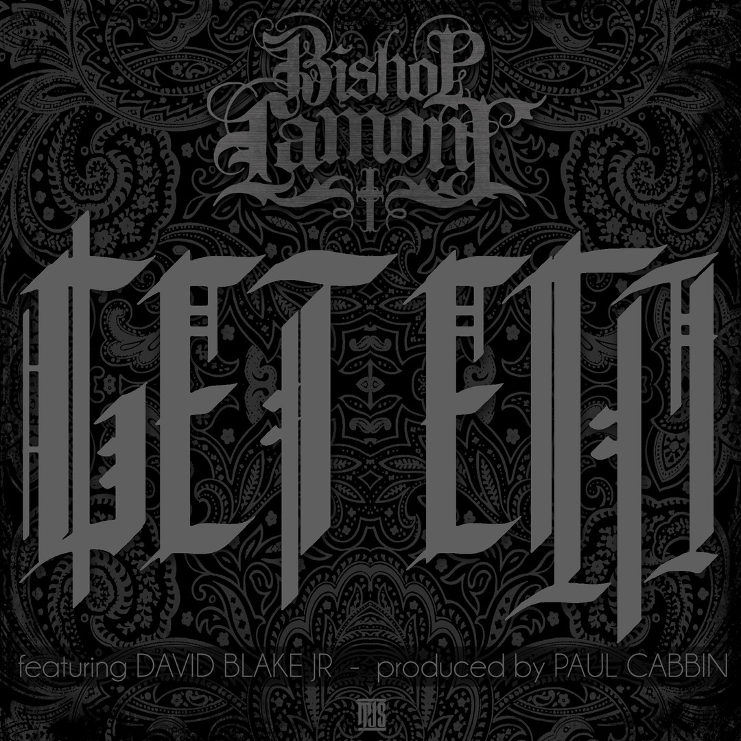 "Single cover art design for recording artist Bishop Lamont:  ""Get Em"""