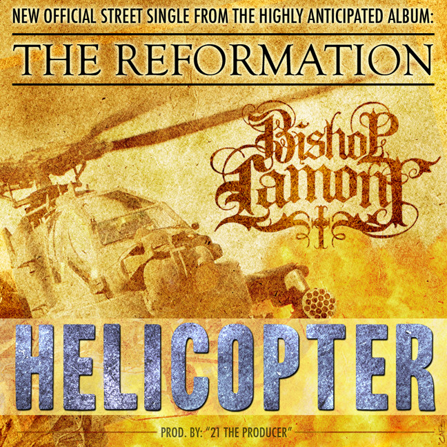 "Single cover art design for recording artist Bishop Lamont: ""Helicopter"""