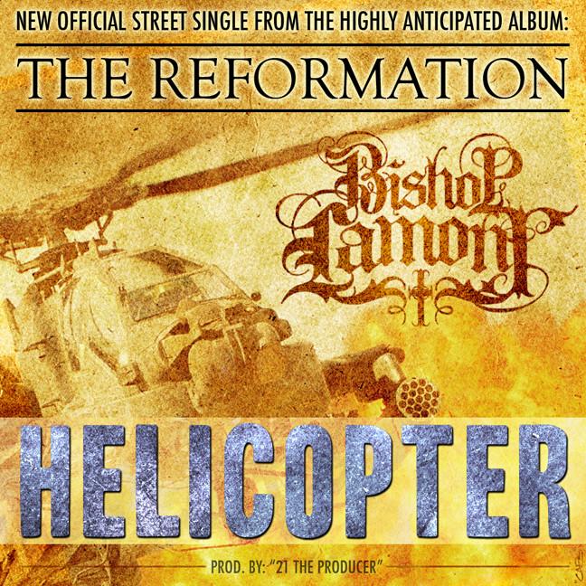 "Single cover art design for recording artist Bishop Lamont: ""Helicopter"""