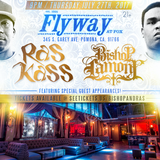 Flier design for Bishop Lamont & Ras Kass concert at the Flyway at Fox in Pomona, 2017.