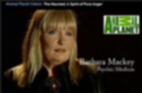 "Psychic Barbara Mackey on Animal Planet's ""The Haunted"""