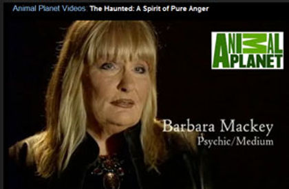 "Psychic Barbara Mackey on Animal Planet's ""The Haunted"""