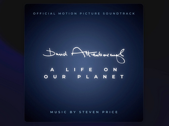 A Life on Our Planet - Soundtrack by Steven Price