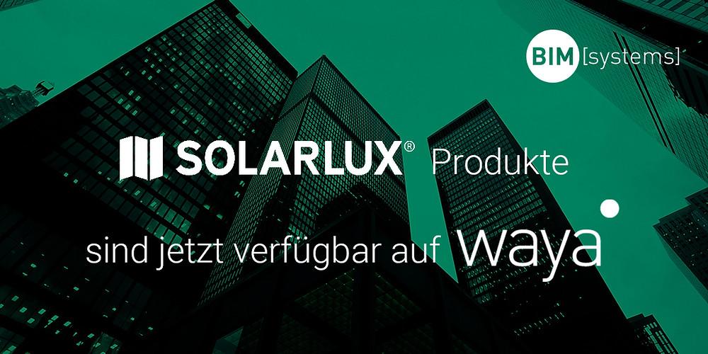 Solarlux ist nun mit BIM-Content auf waya verfügbar