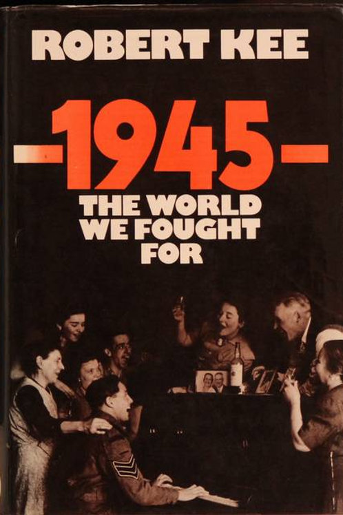 1945 The world we fought for