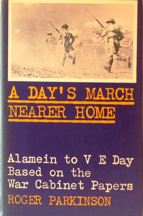 A days march nearer home