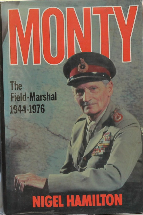 Monty The Field Marshal 1944-1976
